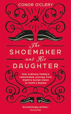 Buy The shoemaker and his daughter by Conor O`clery online in india - Bookchor   9781784163112