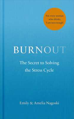 Buy Burnout by Emily & Amelia Nagoski online in india - Bookchor | 9781785042089