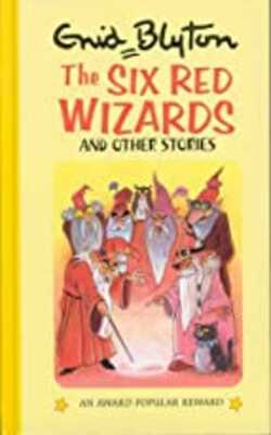 The-Six-Red-Wizards:-and-Other-Stories-(Enid-Blyton\'s-Popular-Rewards-Series-10)