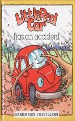 Buy Little Red Car has an accident Flip flap book by Mathew Price and Steve Augarde online in india - Bookchor | 9781842480120
