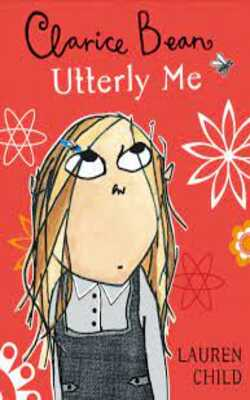 Buy Utterly Me, Clarice Bean by Lauren Child online in india - Bookchor | 9781843623045