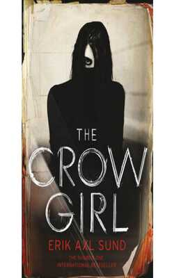 Buy The crow girl by Erik Axl Sund online in india - Bookchor   9781846557569