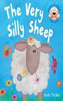 Buy The Very Silly Sheep (Peek-a-boo Pop-ups) Hardcover by Jack Tickle online in india - Bookchor | 9781848950054