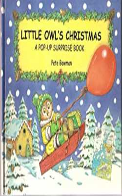 Buy Little Owl's Christmas: A Pop-up Surprise Book by Pete Bowman online in india - Bookchor | 9781857074321