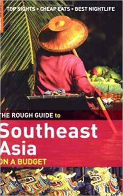 The-Rough-Guide-to-Southeast-Asia-on-a-Budget-1-(Rough-Guide-Travel-Guides)