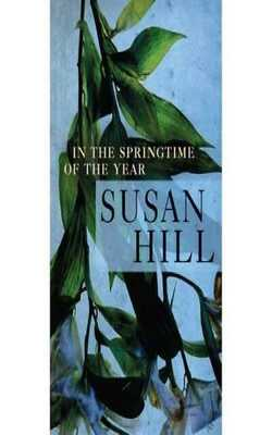 Buy In the springtime of the year by Susan Hill online in india - Bookchor | 9781902421179