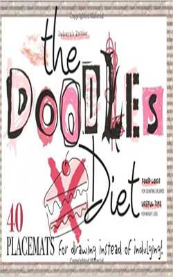 The-Doodle-Diet:-36-Placemats-for-Drawing-Instead-of-Indulging