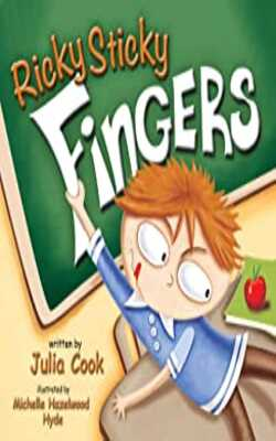Buy Ricky Sticky Fingers Paperback – Picture Book by Julia Cook online in india - Bookchor   9781937870089