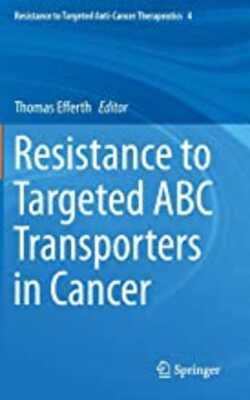 Buy Resistance ro targeted abc transpoeters in cancer by Thomas effarth online in india - Bookchor | 9783319098005
