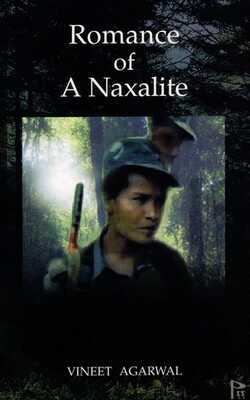 Buy Romance of A Naxalite by Vineet Agarwal online in india - Bookchor | 9788121403016