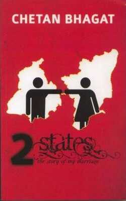 Buy 2 States : The Story Of My Marriage by Chetan Bhagat online in india - Bookchor   9788129115300