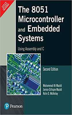 Buy The 8051 microcontroller and embedded systems by Mazidi online in india - Bookchor   9788131710265