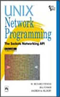 Buy Unix Network Programming by W. Richard Stevens,bill Fenner and Andrew M. Rudoff online in india - Bookchor | 9788131714324