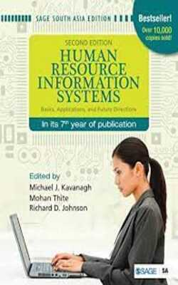 Buy Human Resource Information Systems: Basics, Applications, and Future Directions by MICHAEL J. KAVANAGH, MOHAN THITE , RICHARD D. JOHNSON online in india - Bookchor   9788132108726