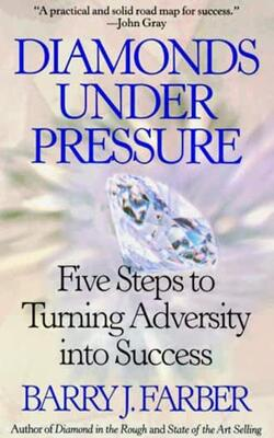 Buy Diamonds Under Pressure by Barry J Farber online in india - Bookchor   9788178093277