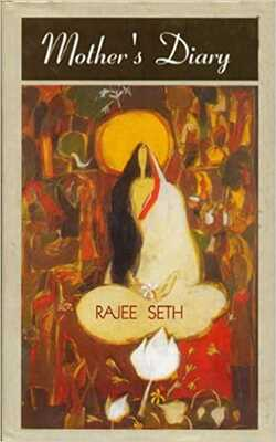 Buy Mother's Diary by Rajee Seth online in india - Bookchor | 9788189129071