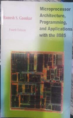 Buy Microprocessor Architecture Programming And Applications With The 8085 by Gaonkar R S online in india - Bookchor   9788190082877