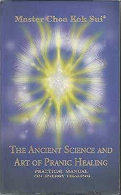 The-Ancient-Science-and-Art-of-Pranic-Healing