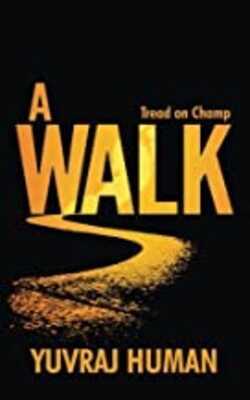 A-Walk:-Tread-on-Champ