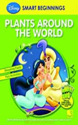 Buy Plants Around the World (Smart Beginnings) Paperback by The Walt Disney Company (India) Pvt.Ltd. online in india - Bookchor   9789380594330