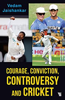 Courage,-Conviction,-Controversy-and-Cricket