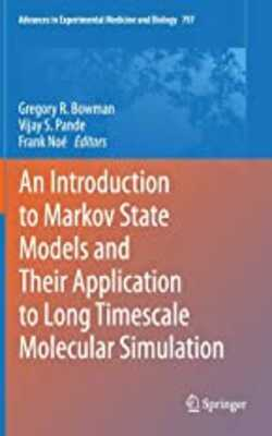 An-introduction-to-markov-sate-models-and-their-application-to-long-timescale-molecular-simulation